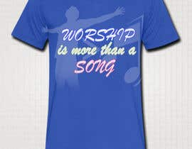 #21 para Design a T-Shirt for Live it 712 (worship is more than a song) por aashishktd