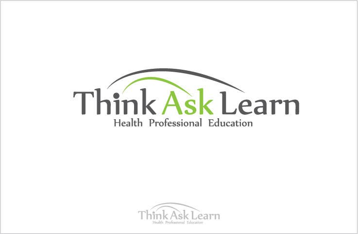 Contest Entry #230 for Logo Design for Think Ask Learn - Health Professional Education