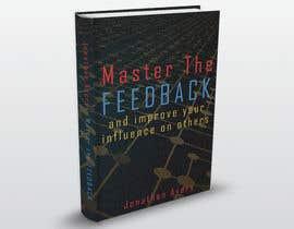 Nro 8 kilpailuun Nonfiction book cover: feedback motif käyttäjältä kurmismedituoja