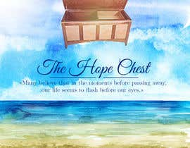 TheAlohaDesigns tarafından Poster and T-Shirt design: The Hope Chest için no 16