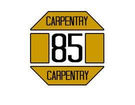 CarolusJet tarafından Design a Logo for eighty-five carpentry için no 93