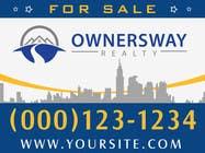 Advertisement Design Kilpailutyö #51 kilpailuun Ownersway real estate yard sign