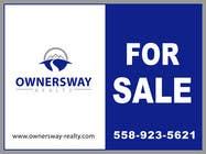 Advertisement Design Kilpailutyö #26 kilpailuun Ownersway real estate yard sign