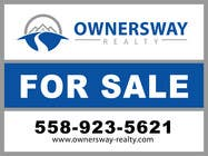 Advertisement Design Kilpailutyö #32 kilpailuun Ownersway real estate yard sign