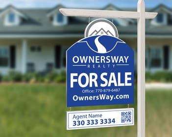 #52 for Ownersway real estate yard sign by NamalPriyakantha
