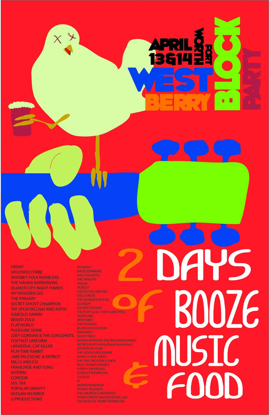 Proposition n°                                        9                                      du concours                                         Poster Design for 2 Day Music Festival