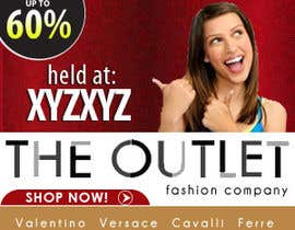 #3 pentru Banner Ad Design for The Outlet Fashion Company de către zdenusik