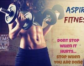 Nro 1 kilpailuun Aspire fitness poster design käyttäjältä myjob25