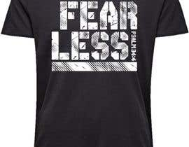 #120 for Design a T-Shirt - Fearless - Psalm 34:4 by javierlizarbe