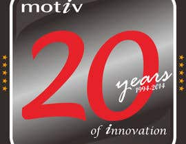 #93 for Design a Logo for 20th Anniversary of Motiv by MasTashim