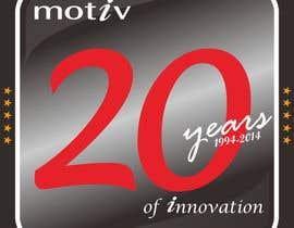 nº 93 pour Design a Logo for 20th Anniversary of Motiv par MasTashim