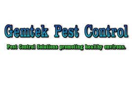 #47 for Write a tag line/slogan for Gemtek Pest Control by edyapmnl
