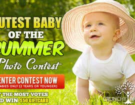 #23 for Design a Banner for Cutest Baby Contest af mayerdesigns
