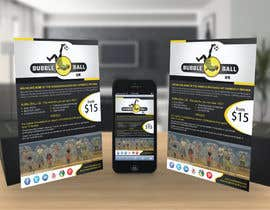#20 untuk Design a Flyer for Bubbleball Uk oleh tahira11
