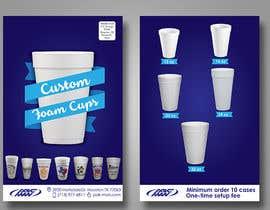 Nro 13 kilpailuun Custom Foam Cups Flyer käyttäjältä m99