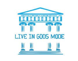 #8 for Design a Logo for 'Live in Gods mode' af JAKUM