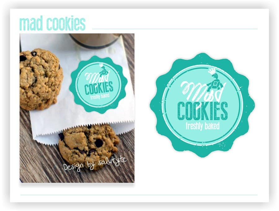 #119 for Design a Logo for Cookie Business CORRECTION: MAD COOKIES by salutyte