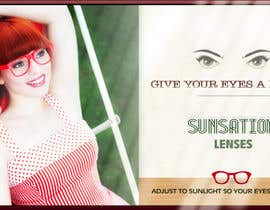 #28 for Design an Advertisement for Sunsation Lenses by marcia2
