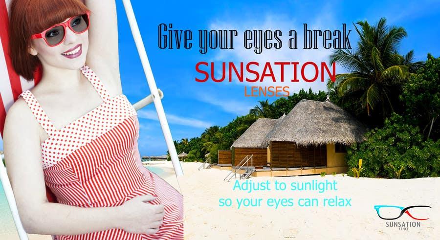 Inscrição nº 5 do Concurso para Design an Advertisement for Sunsation Lenses