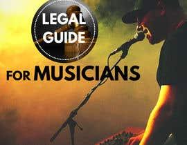 Nro 27 kilpailuun Design a Cover for a Legal Guide for Musicians käyttäjältä otomesan