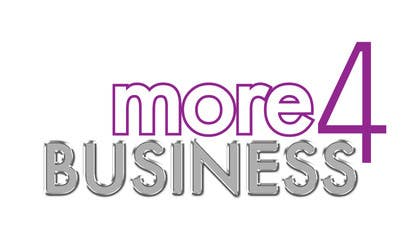 #5 for Design a Logo for More 4 Business by D7thConsolidated