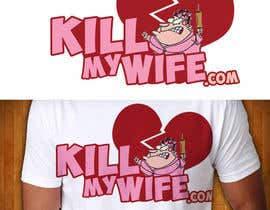 nº 2 pour Design a Logo/T-shirt image for kill my wife par ArtiFex132
