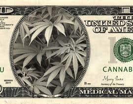 Nro 4 kilpailuun Marijuana Currency Fake Bill käyttäjältä Cech1337