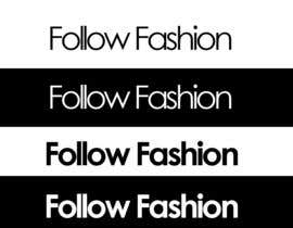 #114 para Logo Design for Follow Fashion por pivarss