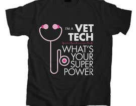 nº 4 pour Design a T-Shirt for Vet Tech par marsalank