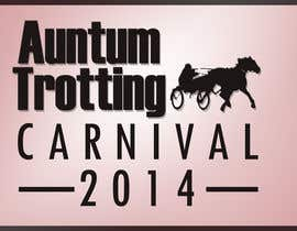 nº 44 pour Design a Logo for our Autumn Trotting Carnival par zulmajid