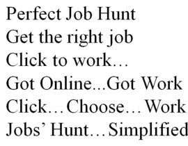 Nro 56 kilpailuun Slogan for online recruitment portal käyttäjältä yasmineossama