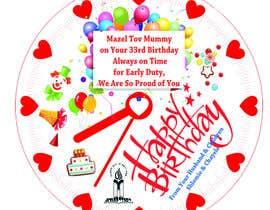 Nro 8 kilpailuun I need some Graphic Design for a birthday cake käyttäjältä A7mdSalama