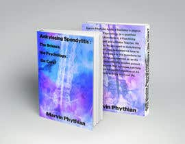 #8 for Book design - Evolution of Ankylosing Spondylitis by WadeC21