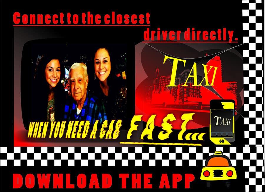 Inscrição nº 32 do Concurso para Advertisement Design for this will be a poster for a taxi cab app