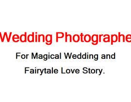 richardma68 tarafından Write a tag line/slogan for a Wedding Photographer için no 113