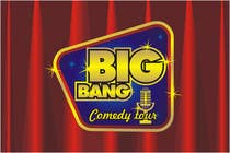 Logo Design Contest Entry #269 for Logo Design for Big Bang Comedy Tour