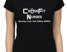 #2 untuk Design a T-Shirt for CrossFit Nurse oleh adstyling