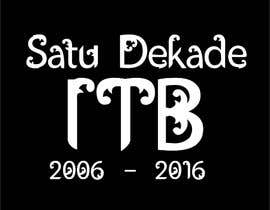 Maryadipetualang tarafından Satu Dekade ITB 2006 Reunion Tshirt, Mug, & Notebook için no 4