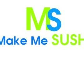 "#99 for Design a Logo for 'MAKE ME SUSHI"" by tushar2101"
