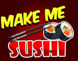 "nº 54 pour Design a Logo for 'MAKE ME SUSHI"" - repost par pearlgirl618"