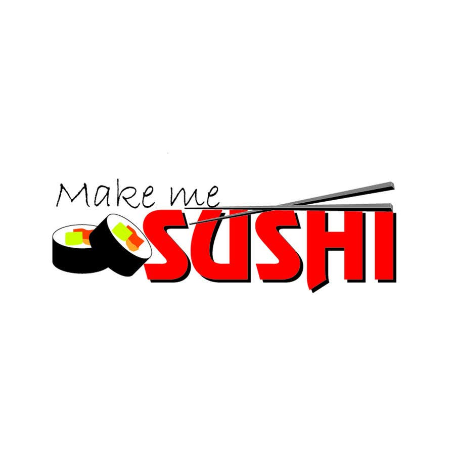 "Contest Entry #47 for Design a Logo for 'MAKE ME SUSHI"" - repost"