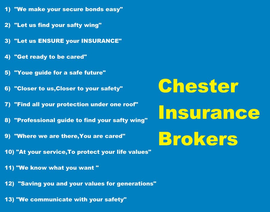 Write a tag line/slogan for an Insurance Brokerage firm ...