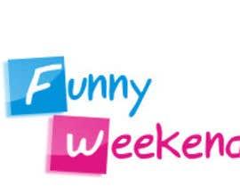 rishav322 tarafından Design Logo for Funny Weekend için no 14