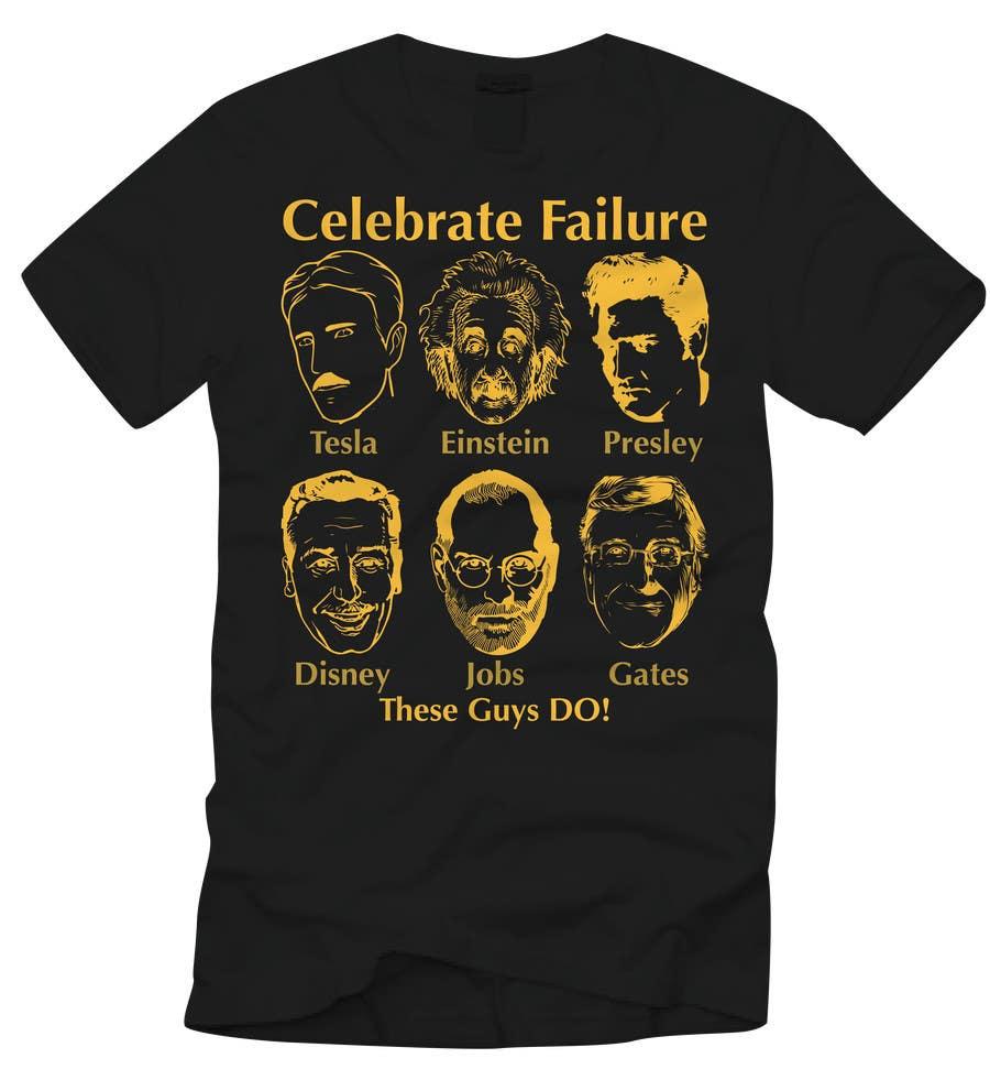 Design A 39 Celebrate Failure 39 T Shirt Freelancer