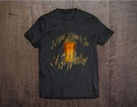 #16 untuk Design a T-Shirt that says If It Wasn't For Women & Beer, I'd Be Wealthy! oleh mgpcreationz