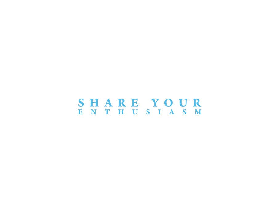 Proposition n°                                        447                                      du concours                                         Logo Design for Share your enthusiasm