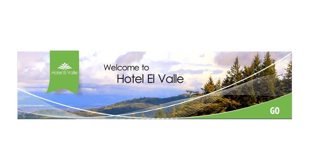 Конкурсная заявка №120 для Banner Ad Design for Hotel el Valle