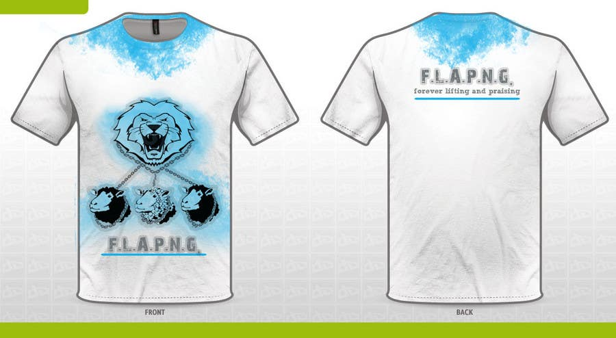 Inscrição nº                                         43                                      do Concurso para                                         T-shirt Design for F.L.A.P.N.G. (forever lifting and praising)