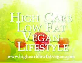 #11 para Design a Banner for highcarblowfatvegan.com por farve