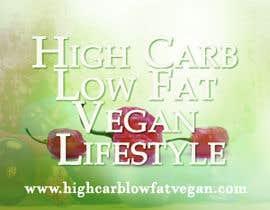 #14 para Design a Banner for highcarblowfatvegan.com por farve